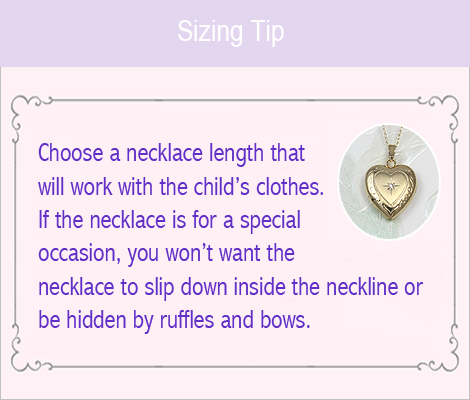 Tips to help you choose sizes for children's jewelry.