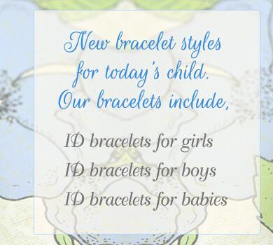 ID bracelets available.