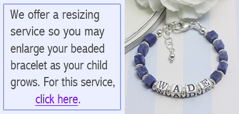 Bracelet resizing available for beaded baby and children's bracelets.