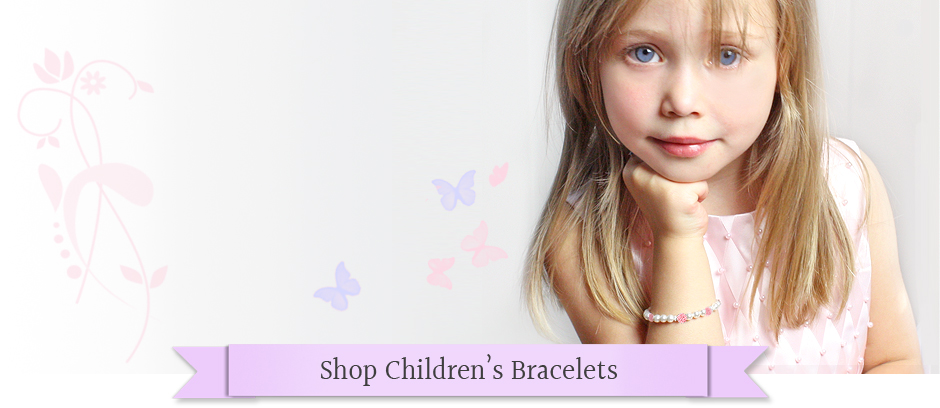 Customer favorite children's bracelets; girls pearl bracelets, engraved bracelets, baby & children's name bracelets all in quality designs that will grow with children.