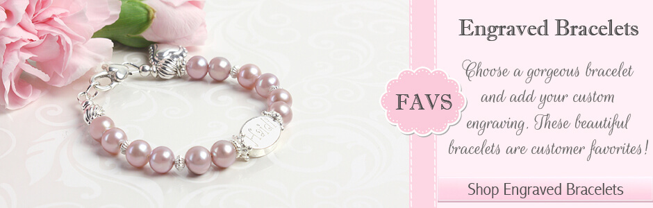 Heirloom engraved baby bracelets and children's bracelets. Special bracelets that will become special treasures.