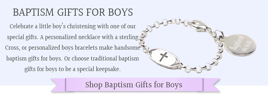 Shop baptism gifts for boys.