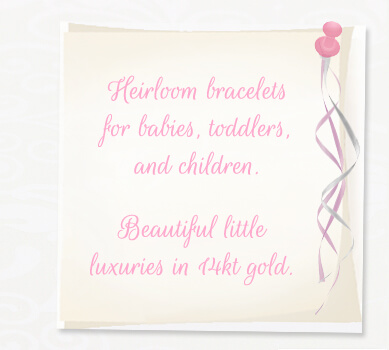 Choose a luxury baby bracelet.